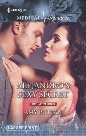 ** Review **  ALEJANDRO'S SEXY SECRET  Amy Ruttan