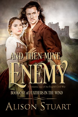 ** Review **  AND THEN MINE ENEMY  Alison Stuart