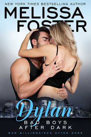 ** Blog Tour / Book Review **  BAD BOYS AFTER DARK: DYLAN  Melissa Foster