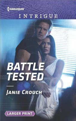 ** Review **  BATTLE TESTED  Janie Crouch