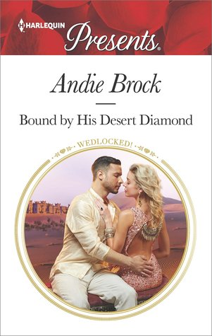 ** Review **  BOUND BY HIS DESERT DIAMOND  Andie Brock