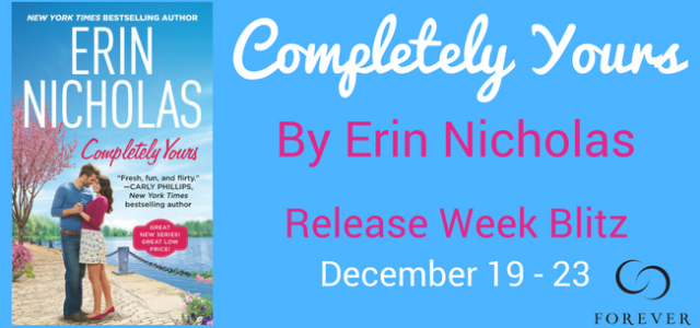 ** Blog Tour / Release Week Blitz **  COMPLETELY YOURS  Erin Nicholas