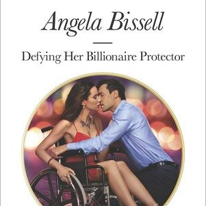 ** Review **  DEFYING HER BILLIONAIRE PROTECTOR  Angela Bissell