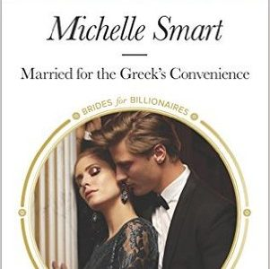 ** Review **  MARRIED FOR THE GREEK'S CONVENIENCE  Michelle Smart