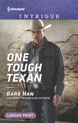** Review **  ONE TOUGH TEXAN  Barb Han