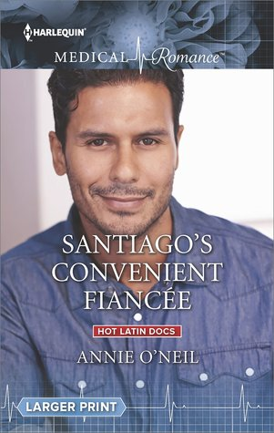 ** Review **  SANTIAGO'S CONVENIENT FIANCEE  Annie O'Neil
