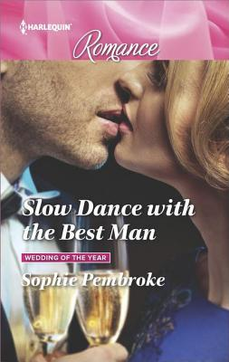 ** Review **  SLOW DANCE WITH THE BEST MAN  Sophie Pembroke