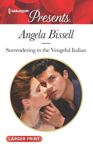 ** Review **  SURRENDERING TO THE VENGEFUL ITALIAN  Angela Bissell