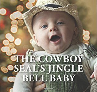 ** Review **  THE COWBOY SEAL'S JINGLE BELL BABY  Laura Marie Altom
