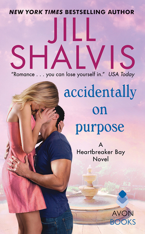 * REVIEW * ACCIDENTALLY ON PURPOSE by Jill Shalvis