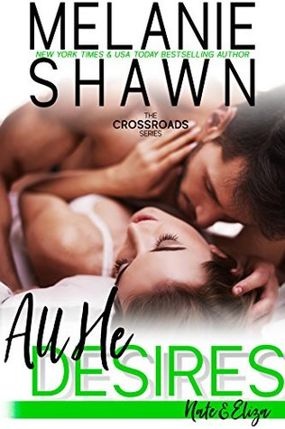 * REVIEW *  ALL HE DESIRES by Melanie Shawn