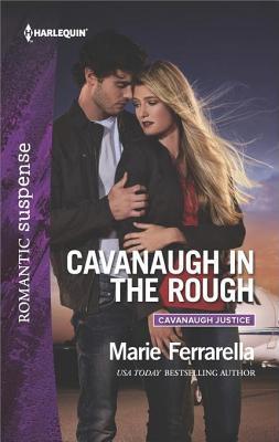 * REVIEW *  CAVANAUGH IN THE ROUGH by Marie Ferrarella