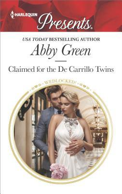 * REVIEW *  CLAIMED FOR THE DE CARRILLO TWINS by Abby Green