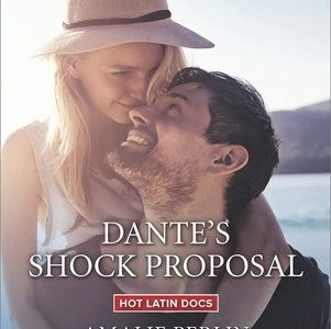 *REVIEW* DANTE'S SHOCK PROPOSAL by Amalie Berlin