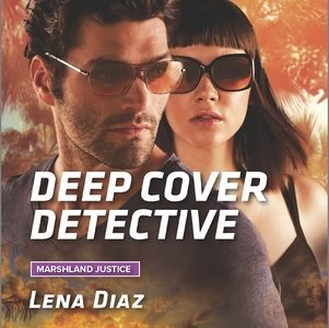 * REVIEW *  DEEP COVER DETECTIVE by Lena Diaz