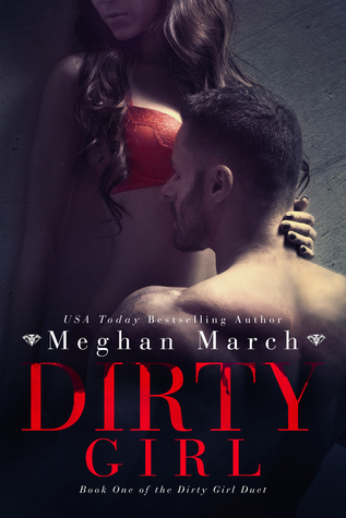 ** Review **  DIRTY GIRL  Meghan March