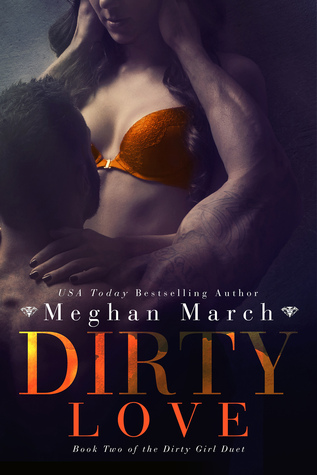 ** Review **  DIRTY LOVE  Meghan March