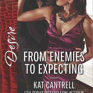 * REVIEW *  FROM ENEMIES TO EXPECTING by Kat Cantrell