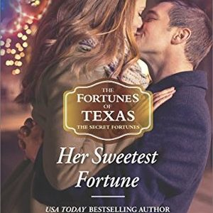 * REVIEW * HER SWEETEST FORTUNE by Stella Bagwell