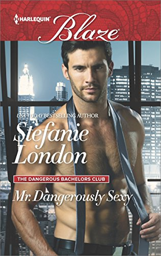 ** Review **  MR. DANGEROUSLY SEXY  Stefanie London