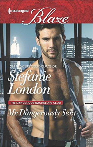 ** Review **  MR. DANGEROUSLY SEXY  Stefanie London