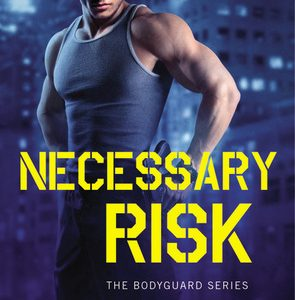 * REVIEW * NECESSARY RISK by Tara Wyatt