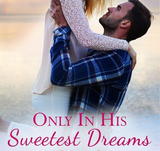 * REVIEW * ONLY IN HIS SWEETEST DREAMS by Dani Collins
