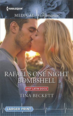 ** REVIEW ** RAFAEL'S ONE NIGHT BOMBSHELL by Tina Beckett