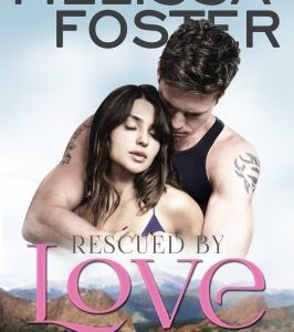 * BLOG TOUR / REVIEW * RESCUED BY LOVE by Melissa Foster