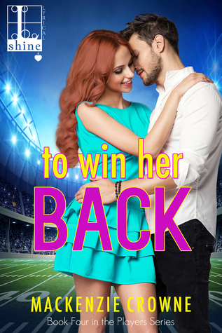 * REVIEW * TO WIN HER BACK by Mackenzie Crowne