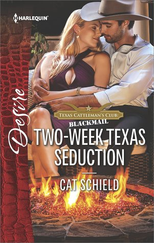 * REVIEW *  TWO-WEEK TEXAS SEDUCTION by Cat Schield