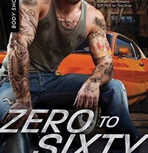 * REVIEW *  ZERO TO SIXTY by Marie Harte