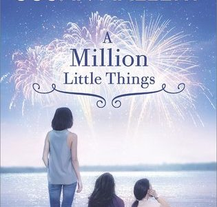 * Review * A MILLION LITTLE THINGS by Susan Mallery