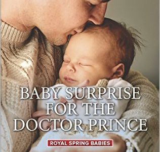 * Review * BABY SURPRISE FOR THE DOCTOR PRINCE by Robin Gianna