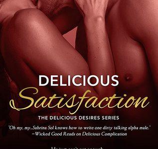 * Review * DELICIOUS SATISFACTION by Sabrina Sol