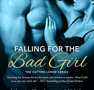 * Review * FALLING FOR THE BAD GIRL by Nina Croft