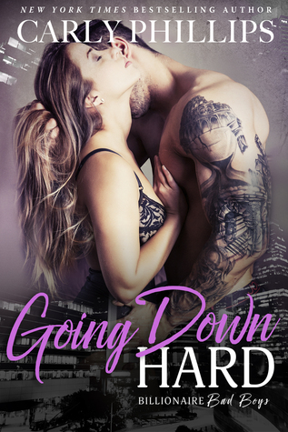 * Blog Tour / Book Review * GOING DOWN HARD by Carly Phillips