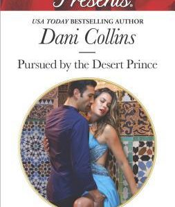 * Review * PURSUED BY THE DESERT PRINCE by Dani Collins