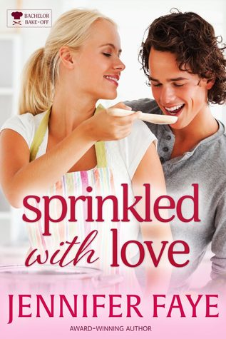 * Review * SPRINKLED WITH LOVE by Jennifer Faye