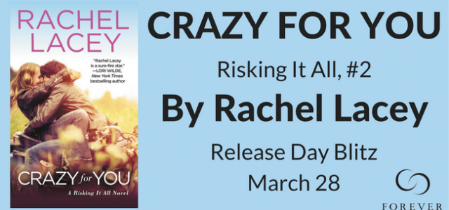 * Blog Tour / Release Blitz * CRAZY FOR YOU by Rachel Lacey