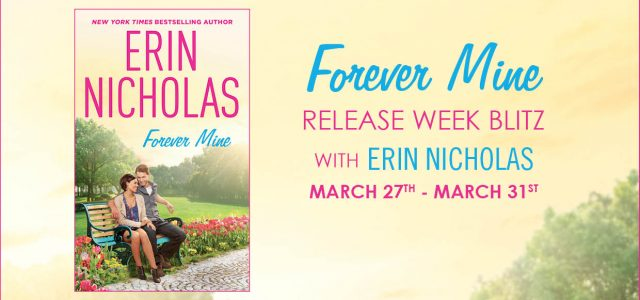 * Blog Tour / Release Blast * FOREVER MINE by Erin Nicholas