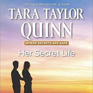* Blog Tour / Book Review * HER SECRET LIFE by Tara Taylor Quinn