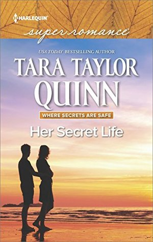 * Blog Tour / Book Review * HER SECRET LIFE by Tara Taylor Quinn