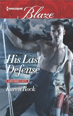 * Review / Giveaway! * HIS LAST DEFENSE by Karen Rock