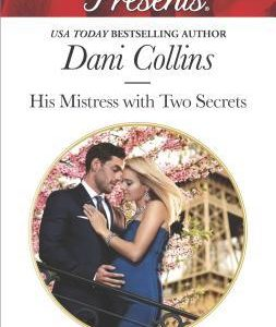 * Review * HIS MISTRESS WITH TWO SECRETS by Dani Collins