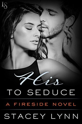 * Review * HIS TO SEDUCE by Stacey Lynn