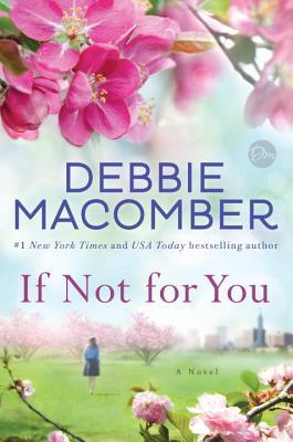 * Review * IF NOT FOR YOU by Debbie Macomber