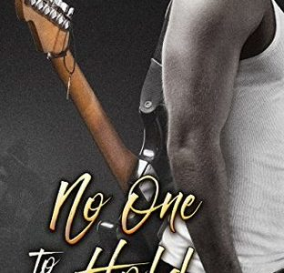 * Blog Tour / Review * NO ONE TO HOLD by Arell Rivers