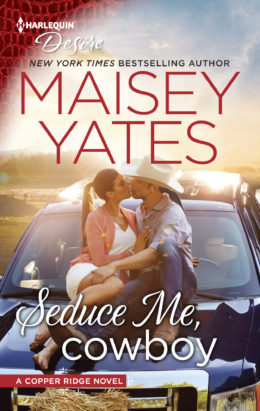 * Review * SEDUCE ME, COWBOY by Maisey Yates