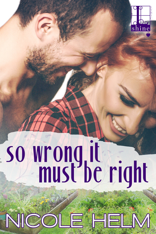 * Review * SO WRONG IT MUST BE RIGHT by Nicole Helm